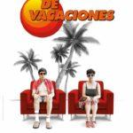 DE VACACIONES, Una comedia negra de Miguel Murillo