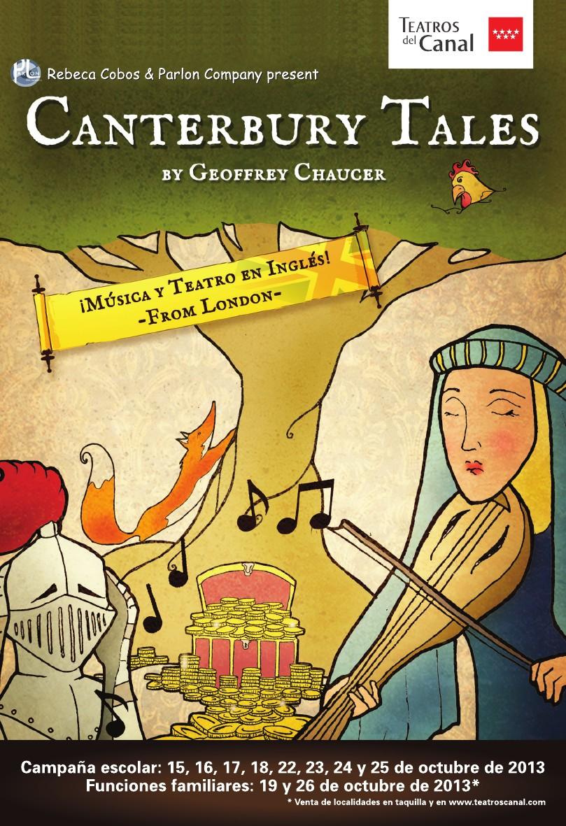 Canterbury tales teatro musical en ingl s para toda la Teatros del canal entradas