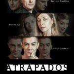 ATRAPADOS, en el Teatro Alfil