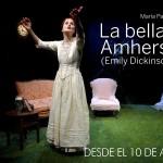 LA BELLA DE AMHERST (Emily Dickinson) en el Teatro Guindalera