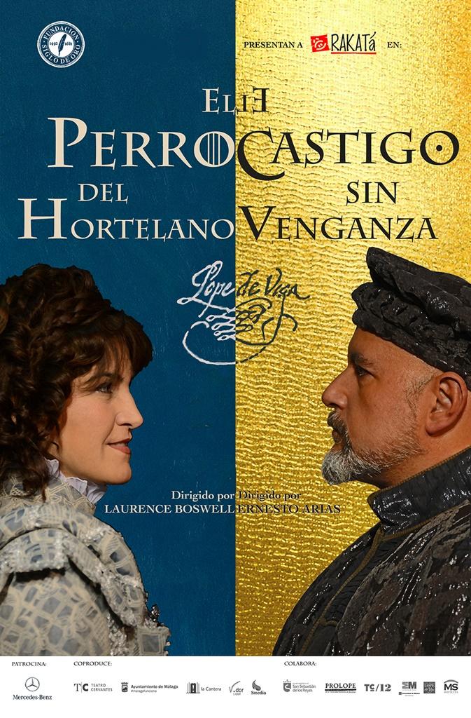 EL PERRO DEL HORTELANO y EL CASTIGO SIN VENGANZA, de Lope de Vega