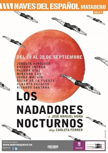 LOS NADADORES NOCTURNOS de José Manuel Mora en Las Naves del Español