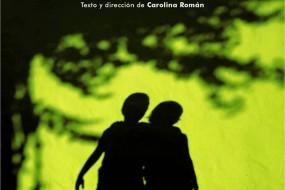 LUCIÉRNAGAS de Carolina Román en el Teatro del Arte