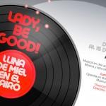 LADY, BE GOOD! en el Teatro de la Zarzuela