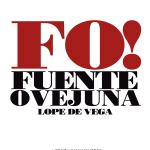 FUENTE OVEJUNA versión de Juan Mayorga. Vuelve La Joven Compañía
