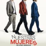NUESTRAS MUJERES (NOS FEMMES) en el Teatro La Latina