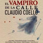 EL VAMPIRO DE LA CALLE CLAUDIO COELLO