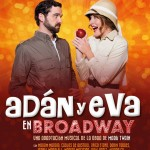 EL DIARIO DE ADÁN Y EVA EN BROADWAY, la historia de Mark Twain hecha musical