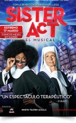 SISTER ACT El Musical llega a Madrid en Marzo de 2016