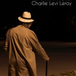 EL ÚLTIMO VIAJE de Charlie Levi Leroy en el Off de La Latina