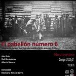 EL PABELLÓN NÚMERO 6 en el Teatro Tribueñe