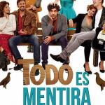 TODO ES MENTIRA en el Teatro Fígaro