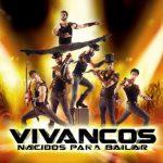 VIVANCOS, NACIDOS PARA BAILAR en el Teatro Nuevo Apolo