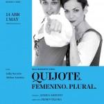 Quijote. Femenino. Plural. en el Teatro Español
