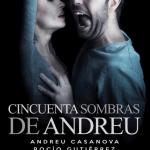 50 SOMBRAS DE ANDREU en el Pequeño Teatro Gran Vía