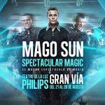 MAGO SUN – Magic Spectacular en el Teatro de la Luz Philips Gran Vía
