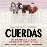 CUERDAS, la obra de Bárbara Colio, en el Teatro Lara