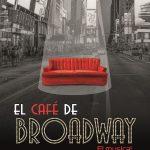 """""""El Café de Broadway"""" llegará en otoño al Teatro Alfil"""
