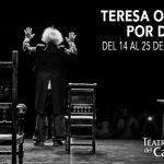 TERESA O EL SOL POR DENTRO de Rafael Álvarez 'El Brujo'