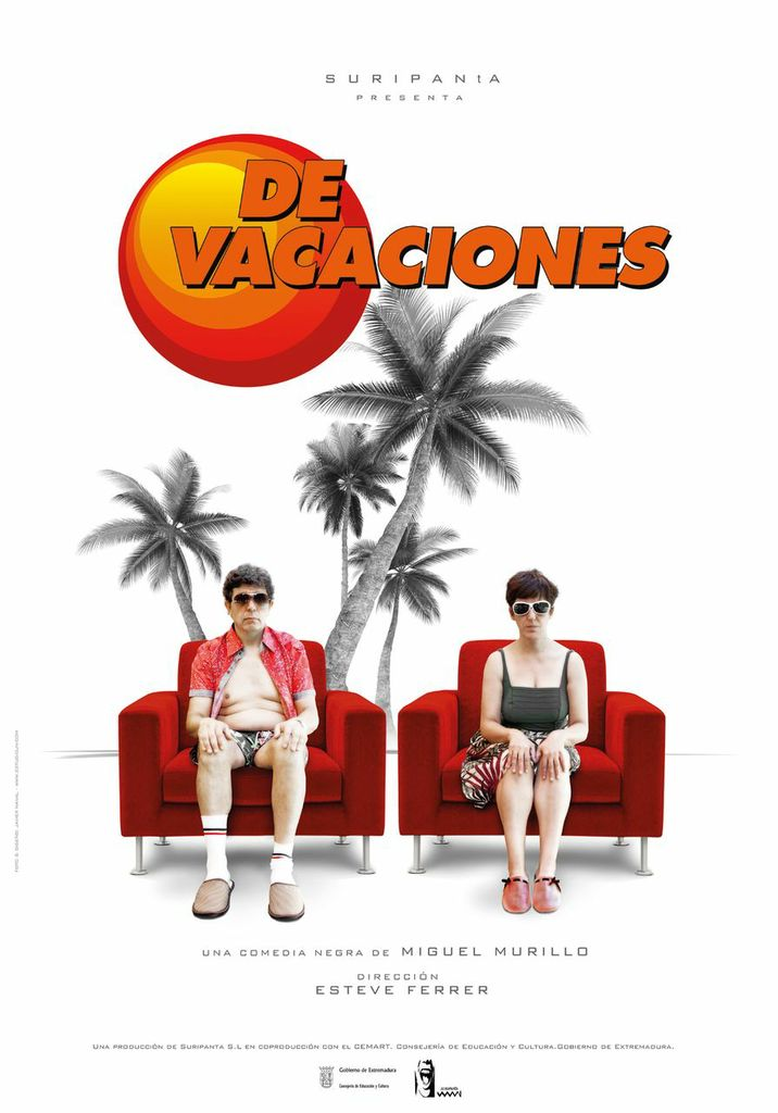 DE VACACIONES, Una comedia negra de Miguel Murillo, dirigida por Esteve Ferrer (Teatro Del Arte)