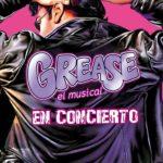 GREASE el musical en concierto en el Teatro Rialto