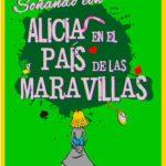 Soñando con ALICIA en el País de las Maravillas, en el Teatro Galileo