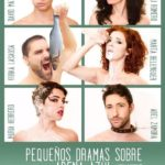 PEQUEÑOS DRAMAS SOBRE ARENA AZUL de Abel Zamora en el Teatro Lara