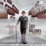 EL LOCO DE LOS BALCONES en el Teatro Español