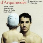 EL PRINCIPIO DE ARQUÍMEDES, de Josep Maria Miró en el Teatro de La Abadía