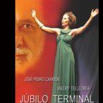 JÚBILO TERMINAL, en el UMBRAL DE PRIMAVERA