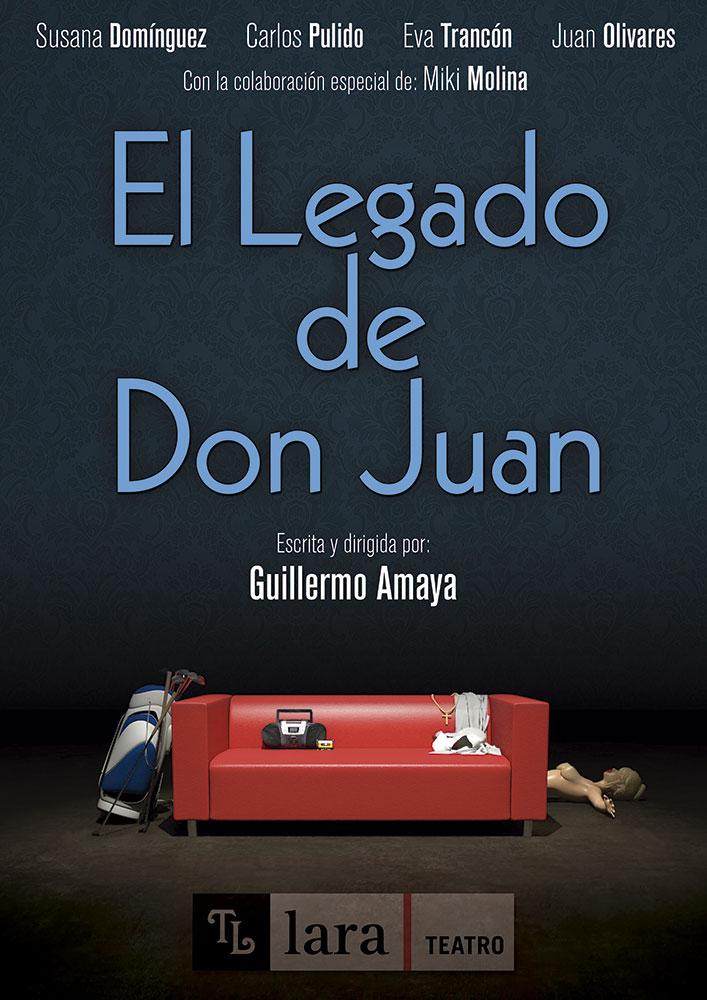 EL LEGADO DE DON JUAN de Guillermo Amaya en la Sala Tú