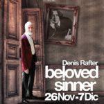 BELOVED SINNER, Denis Rafter en el Teatro Español