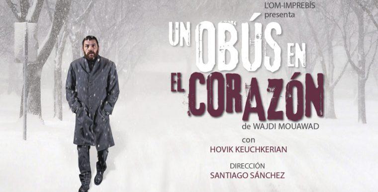 UN OBÚS EN EL CORAZÓN en los Teatros Luchana