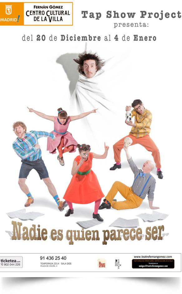 NADIE ES QUIEN PARECE SER, en el Teatro Fernán Gómez
