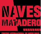 Naves Matadero. Centro Internacional de Artes Vivas