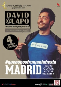 DAVID GUAPO en Madrid