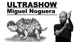 Miguel Noguera - Ultrashow