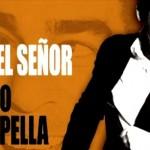 Si, soy el señor – Pablo Chiapella