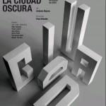 LA CIUDAD OSCURA de Antonio Rojano en el CDN