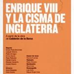 ENRIQUE VIII Y LA CISMA DE INGLATERRA en el Teatro Pavón