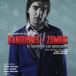 BANQUEROS VS ZOMBIS – EL JUEGO DE LOS MERCADOS, Teatro Galileo
