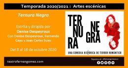 TERNURA NEGRA de Denise Despeyroux, en el Teatro Fernán Gómez
