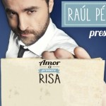 Raúl Pérez – Amor a primera risa, Madrid