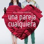 UNA PAREJA CUALQUIERA en el Teatro Fígaro