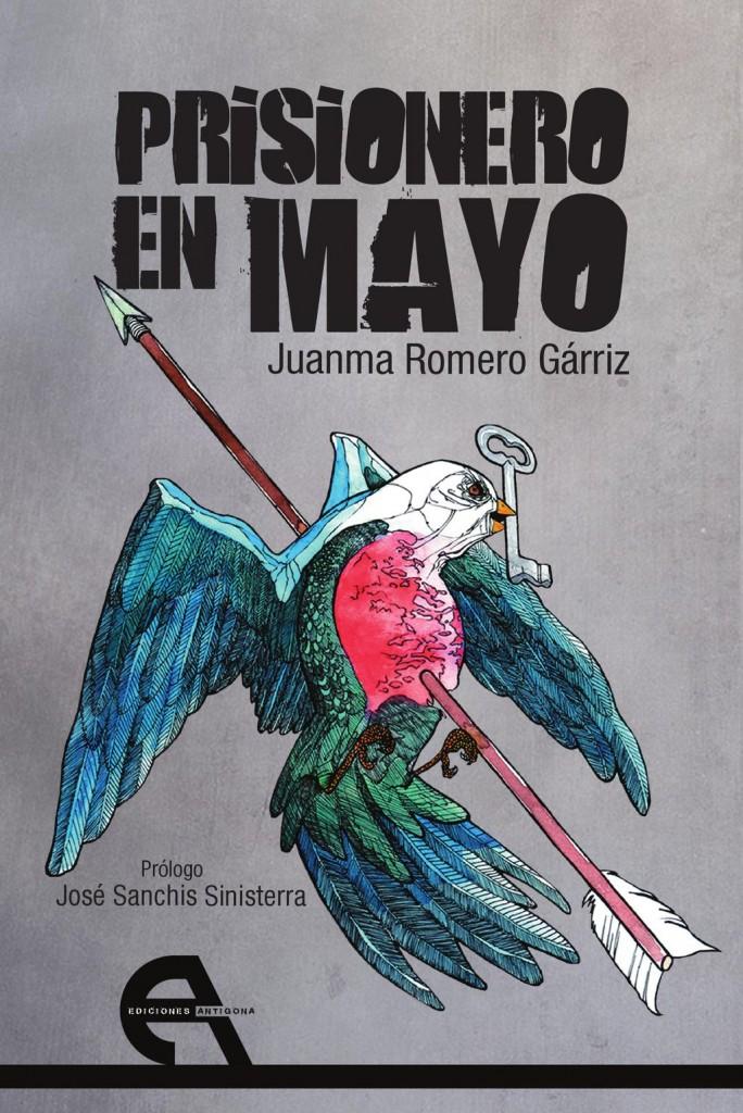 PRISIONERO EN MAYO, JUANMA ROMERO GÁRRIZ