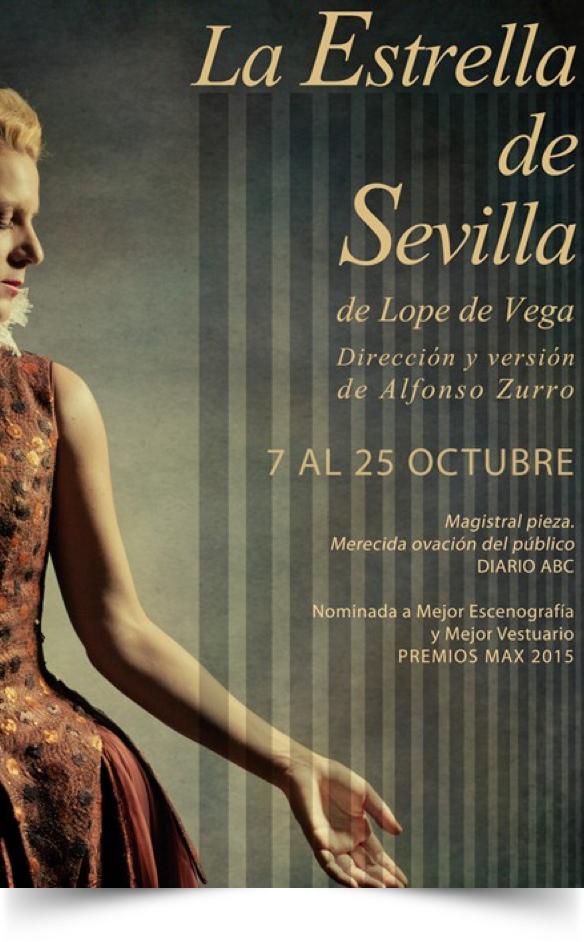LA ESTRELLA DE SEVILLA, en el Teatro Fernán GómezLA ESTRELLA DE SEVILLA, en el Teatro Fernán Gómez