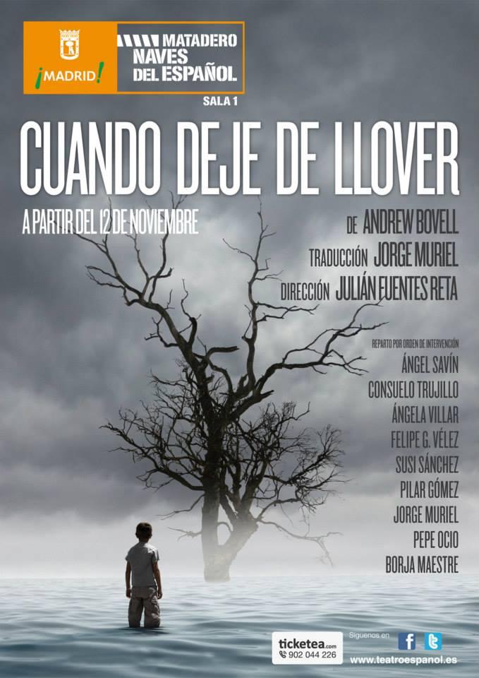 CUANDO DEJE DE LLOVER de Andrew Bovell en Las Naves del Español