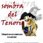 LA SOMBRA DEL TENORIO en el Teatro Victoria