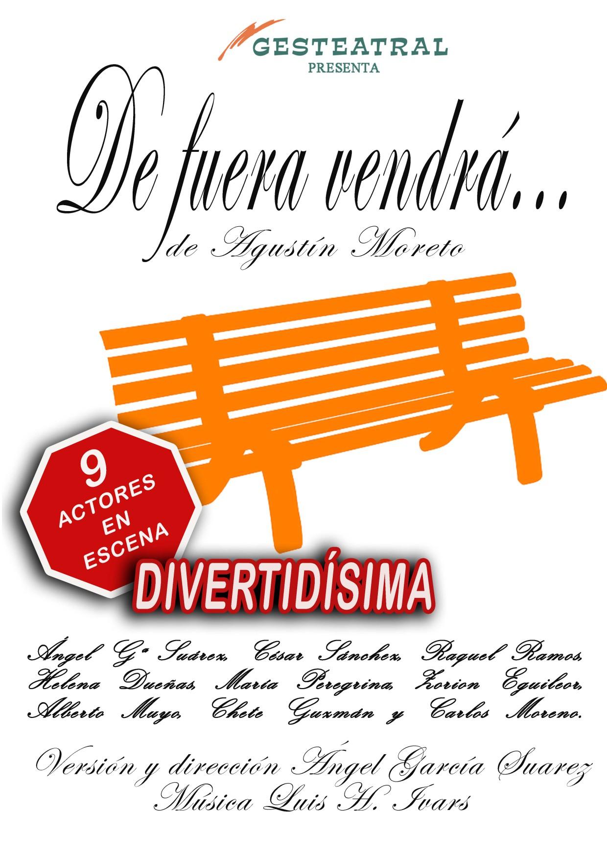 DE FUERA VENDRÁ, en el Teatro Infanta Isabel DE FUERA VENDRÁ, en el Teatro Infanta Isabel