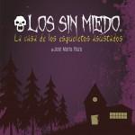 LOS SIN MIEDO, en el Teatro Fígaro